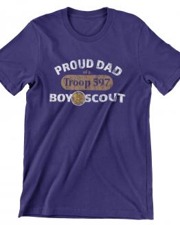 Proud Dad of a Troop 597 Boy Scout - Cotton T-Shirt